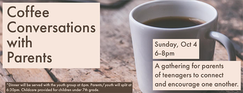 Coffee Conversations with Parents of Teens