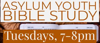 Asylum Youth Bible Study